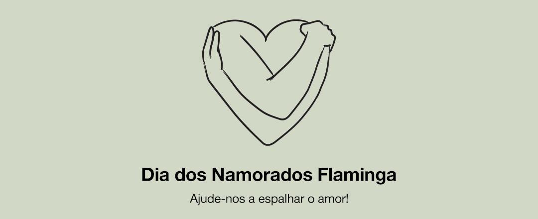Dia dos Namorados Flaminga